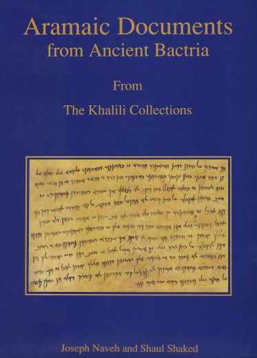 Aramaic Documents from Ancient Bactria_Aramaic Documents | Publications | Khalili Collections